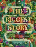 The Biggest Story: How the Snake Crusher brings us back to the GardenKevin DeYoung