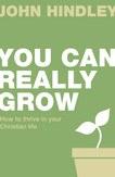 you can really grow