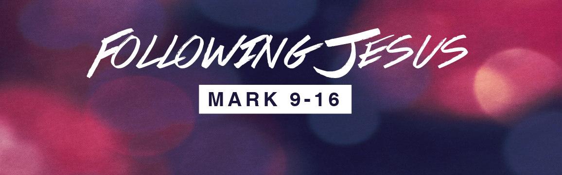 Following Jesus - Studies in Mark