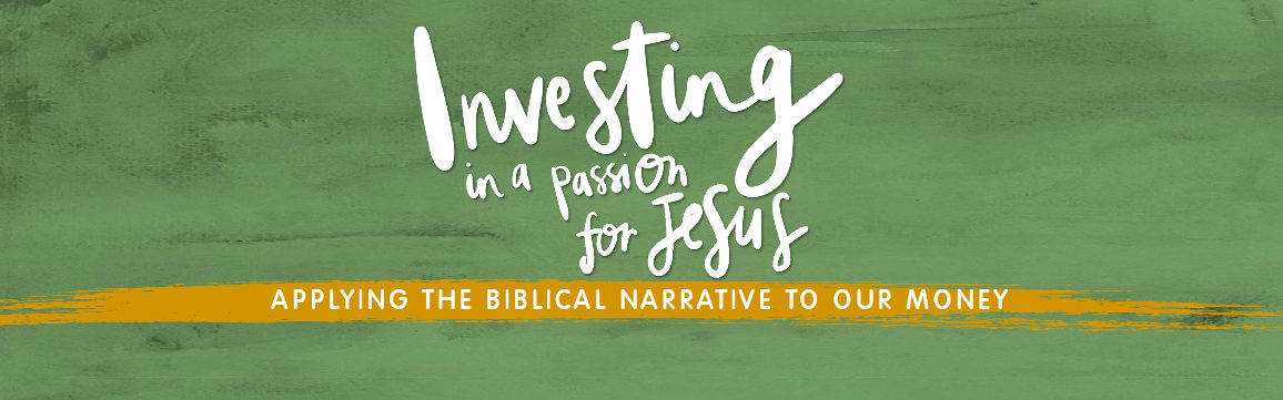 Investing in a passion for Jesus