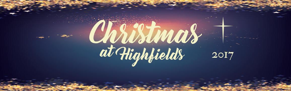 Christmas at Highfields 2017