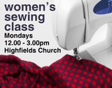 Women's sewing class Mondays 12noon to 3pm