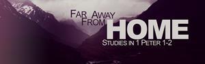 Studies in 1 Peter 1-2