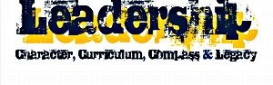 Leadership - Character, Curriculum, Compass & Legacy