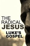 The Radical Jesus
